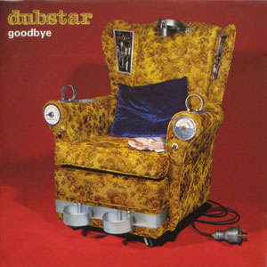 Dubstar Goodbye