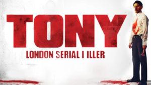 Tony London Serial Killer